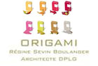 Origami - Régine Sevin Boulanger Architecte DPLG